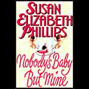 Nobody's Baby But Mine | Susan Elizabeth Phillips