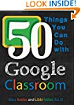 50 Things You Can Do With Google Clas...