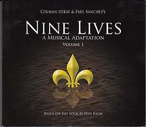 Nine Lives, A Musical Adaptation (Volume 1)