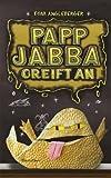 Papp-Jabba greift an: Ein Origami-Yoda-Roman. Band 4