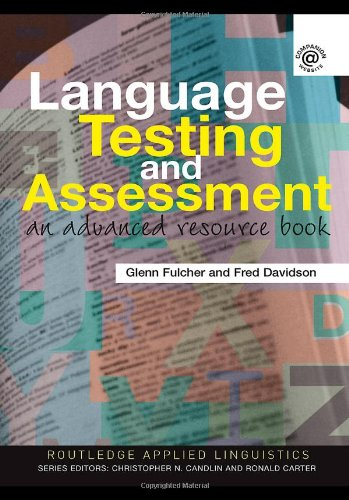 Language Testing and Assessment: An Advanced Resource...