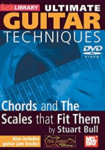 Stuart Bull - Ultimate Guitar Techniques - Chords And The Scales That Fit DVD