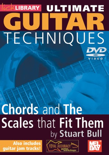 Stuart Bull - Ultimate Guitar Techniques - Chords And The Scales That Fit Them [DVD]