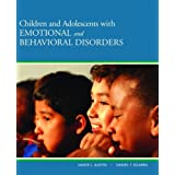 Children and Adolescents with Emotional and Behavioral Disordersby Vance L. Austin