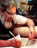 Sofer: The Story of a Torah Scroll
