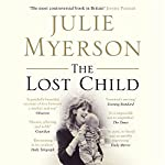 The Lost Child: A Mother's Story | Julie Myerson