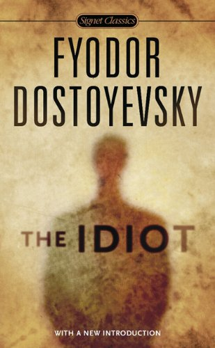 The Idiot (Signet Classics (Paperback))
