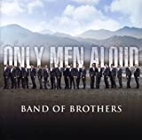 Band Of Brothers Only Men Aloud