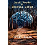 Back Roads & Frontal Lobes