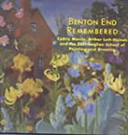 Benton End Remembered