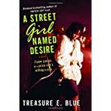 A Street Girl Named Desireby Treasure E. Blue