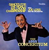 echange, troc Joe Loss - The World Ballroom Championship - The Loss Concertium