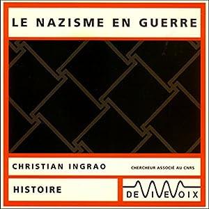Le nazisme en guerre Discours