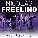 Lake Isle Audiobook by Nicolas Freeling Narrated by Philip Franks