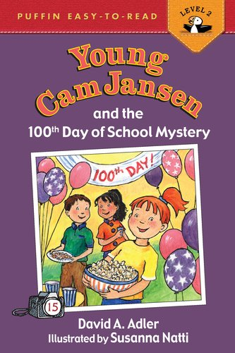 Young Cam Jansen and the 100th Day of School