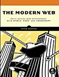 img - for The Modern Web: Multi-Device Web Development with HTML5, CSS3, and JavaScript 1st edition by Gasston, Peter (2013) Paperback book / textbook / text book