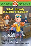 img - for Judy Moody and Friends: Stink Moody in Master of Disaster book / textbook / text book