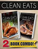 Your Favorite Foods - Part 1 and Grilling Recipes: 2 Book Combo (Clean Eats)