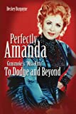 Perfectly Amanda: Gunsmoke's Miss Kitty, To Dodge and Beyond