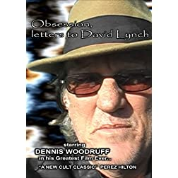 Obsession, Letters to David Lynch