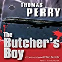 The Butcher's Boy (       UNABRIDGED) by Thomas Perry Narrated by Michael Kramer