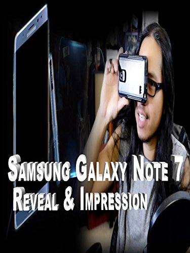 samsung-note-7-reveal-and-impression-what-does-the-camper-thinks