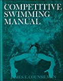 Competitive Swimming Manual for Coaches and Swimmers