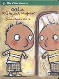 Arthur et le miroir magique