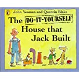 The Do-it-yourself House That Jack Built (Picture Puffin)by John Yeoman