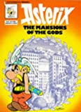 The Mansion of the Gods (Asterix Series) (0340192690) by Goscinny, Rene