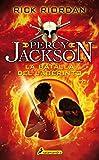 Percy Jackson 04. Batalla del laberinto (Percy Jackson Y Los Dioses Del Olimpo) (Spanish Edition)