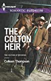 The Colton Heir (Harlequin Romantic Suspense\The Coltons)