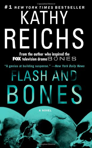 Flash and Bones: A Novel (A Temperance Brennan Novel)
