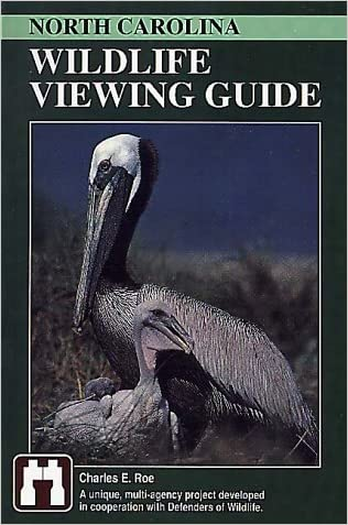 North Carolina Wildlife Viewing Guide (Wildlife Viewing Guides Series)