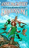 Dragonsong (Volume One of the Harper Hall Trilogy) (0553258524) by Anne McCaffrey