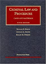Criminal Law and Procedure by Ronald N. Boyce
