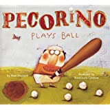 Pecorino Plays Ball (Anne Schwartz Books)