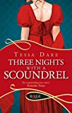 Three Nights With a Scoundrel: A Rouge R...