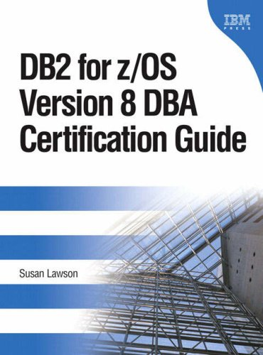 DB2 for z/OS Version 8 DBA Certification Guide