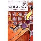 Tall, Dark  &  Dead (Garnet Lacey, Book 1) ~ Tate Hallaway