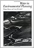 img - for Water in Environmental Planning by Dunne, Thomas, Leopold, Luna B. (August 15, 1978) Hardcover book / textbook / text book