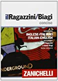img - for Il Ragazzini 2013. Dizionario inglese-italiano, italiano-inglese book / textbook / text book