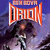 Orion: Orion Series, Book 1 | Ben Bova