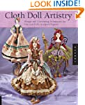 Cloth Doll Artistry: Design and Costu...