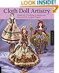 Cloth Doll Artistry: Design and Costu...