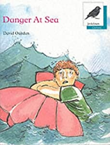 Danger At Sea Danger At Sea Oxford Reading Tree Amazon