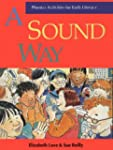 A sound way: Phonics activities for e...