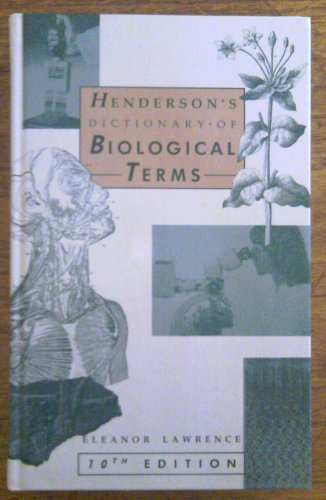 Henderson's Dictionary of Biological Terms