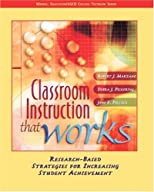 Classroom Instruction that Works: Research-Based Strategies for Increasing Student Achievement (ASCD)