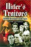 img - for Hitler's Traitors book / textbook / text book